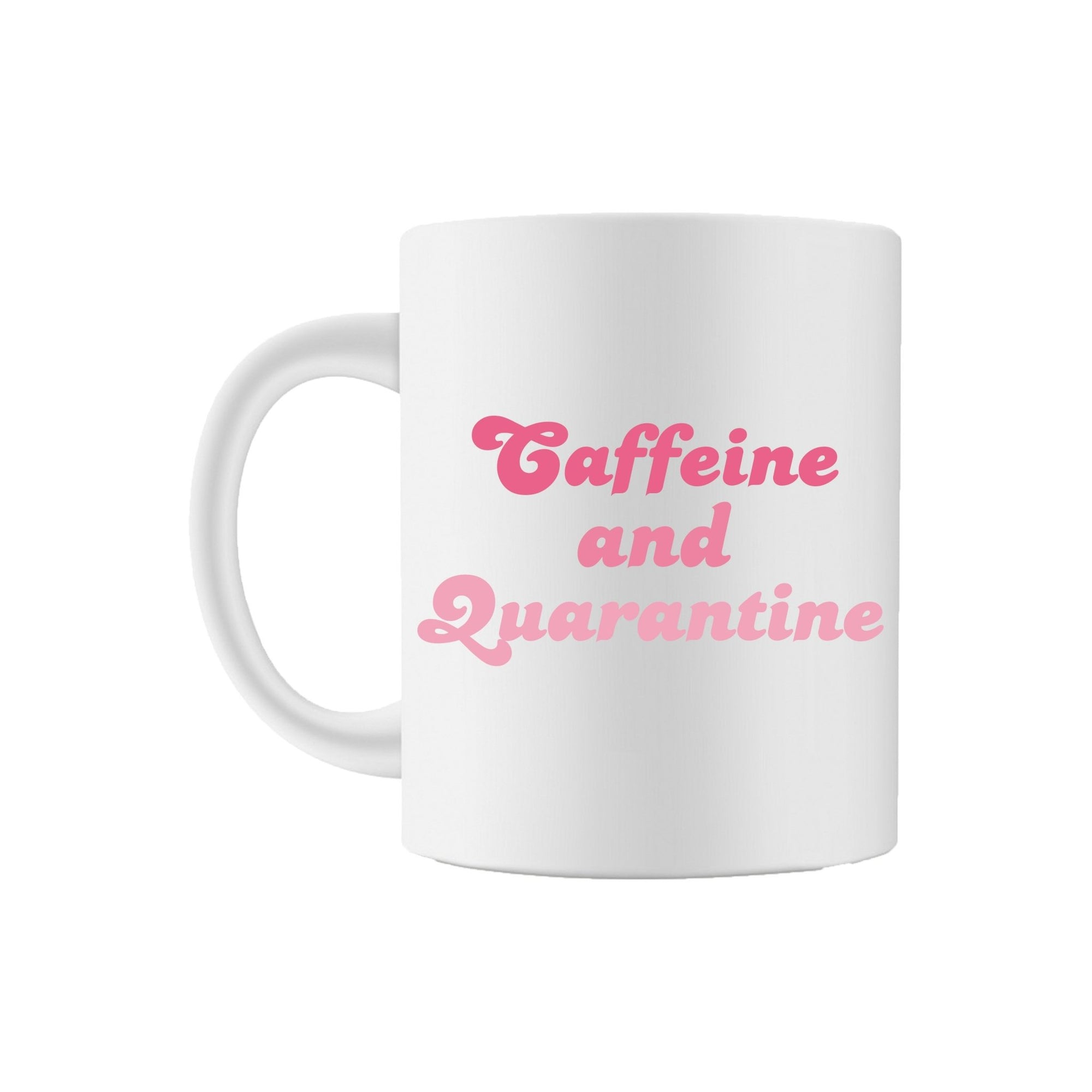 Caffeine and Quarantine Coffee Mug - Sprinkled With Pink #bachelorette #custom #gifts