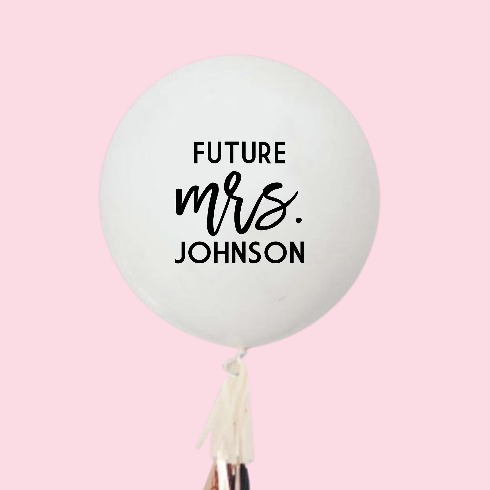 Custom Jumbo Balloon - Future Mrs - Sprinkled With Pink #bachelorette #custom #gifts