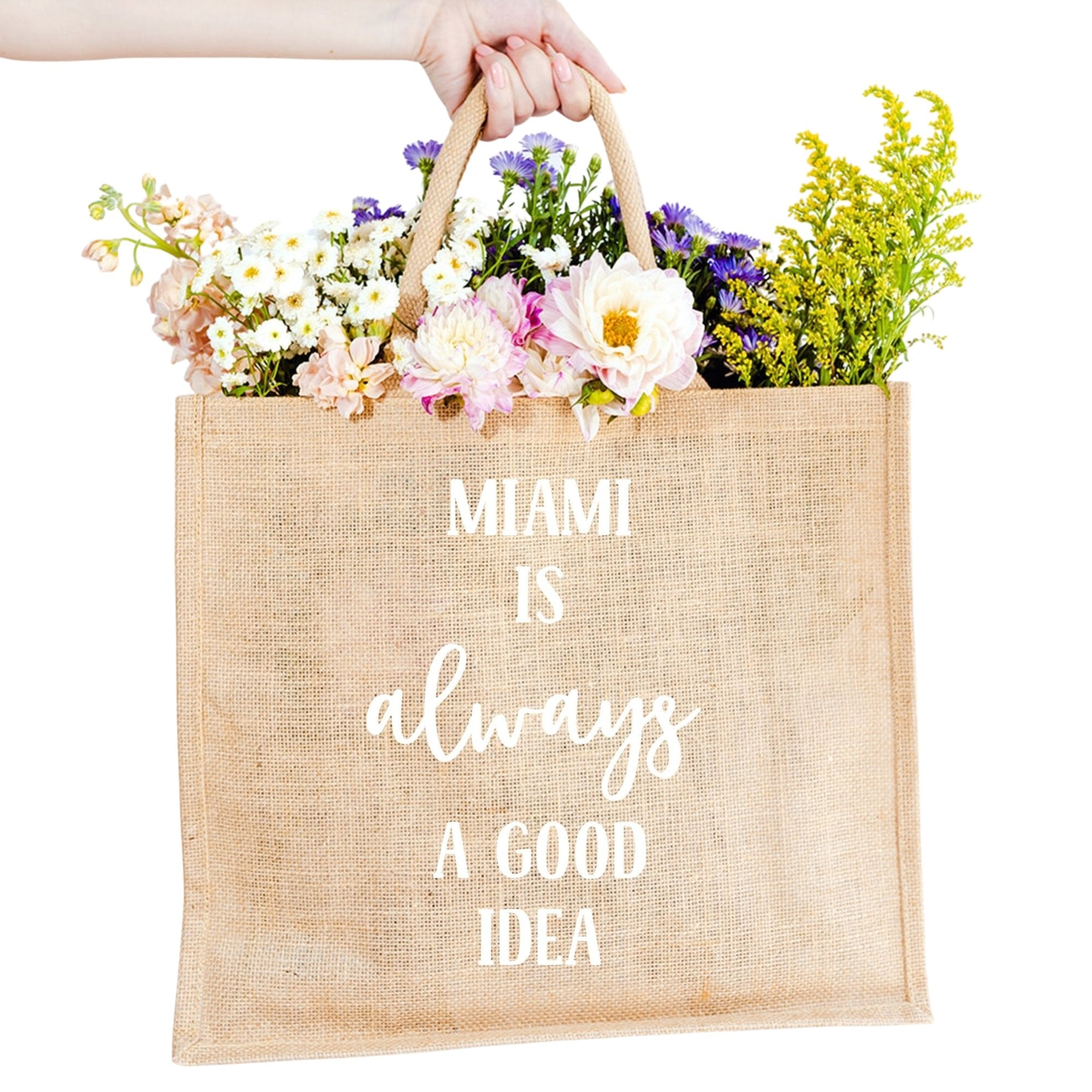 Miami is Always A Good Idea Jute Carryall