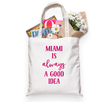 Miami Is Always A Good Idea Tote - Sprinkled With Pink #bachelorette #custom #gifts