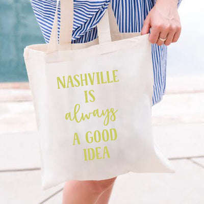 Nashville Is Always A Good Idea Tote - Sprinkled With Pink #bachelorette #custom #gifts
