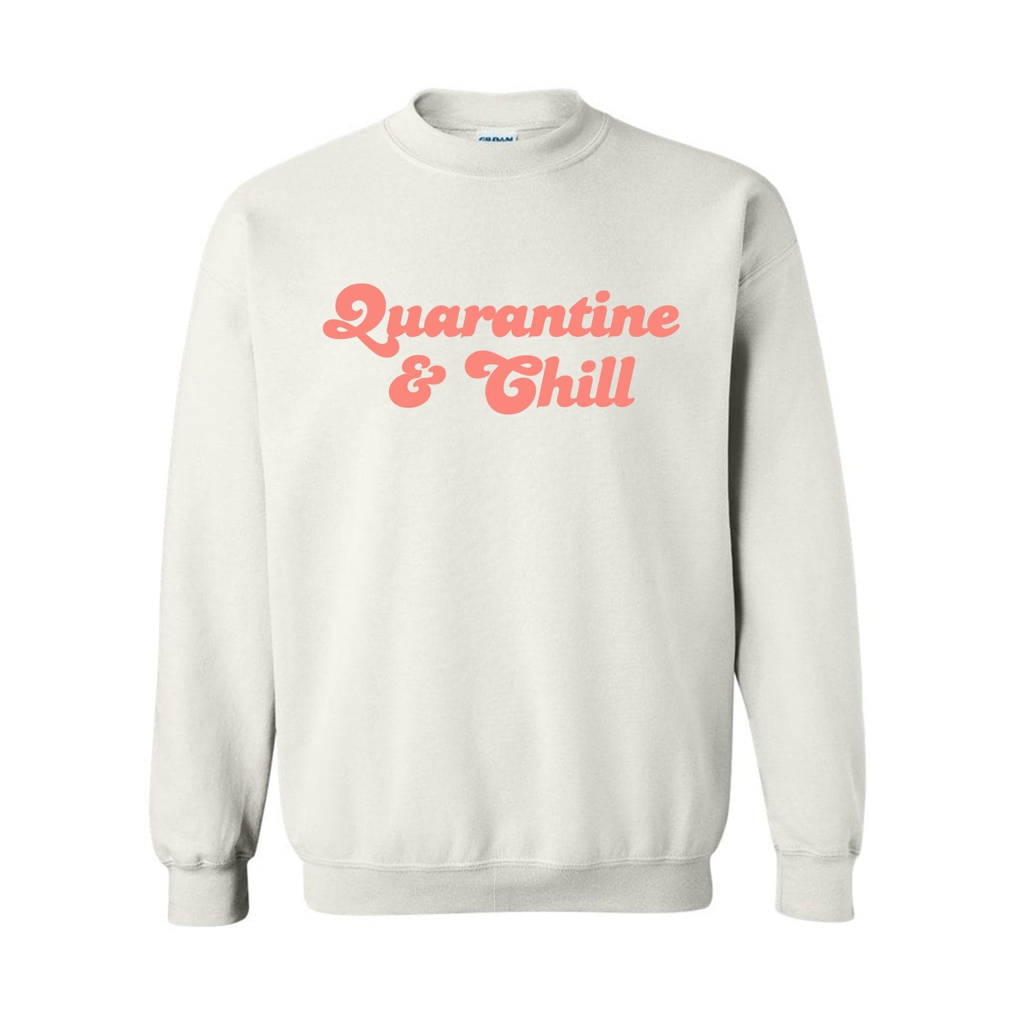 Quarantine & Chill Sweatshirt - Sprinkled With Pink #bachelorette #custom #gifts