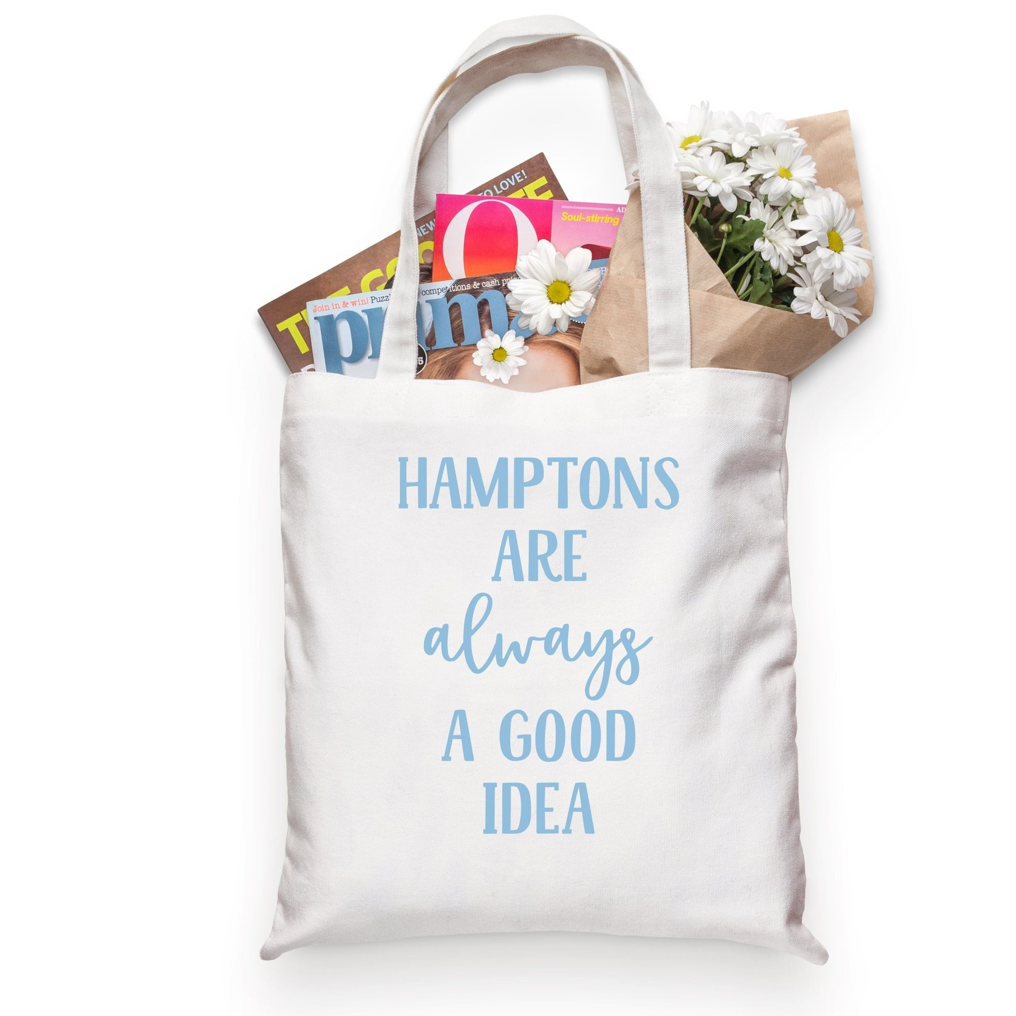 The Hamptons Are Always A Good Idea Tote