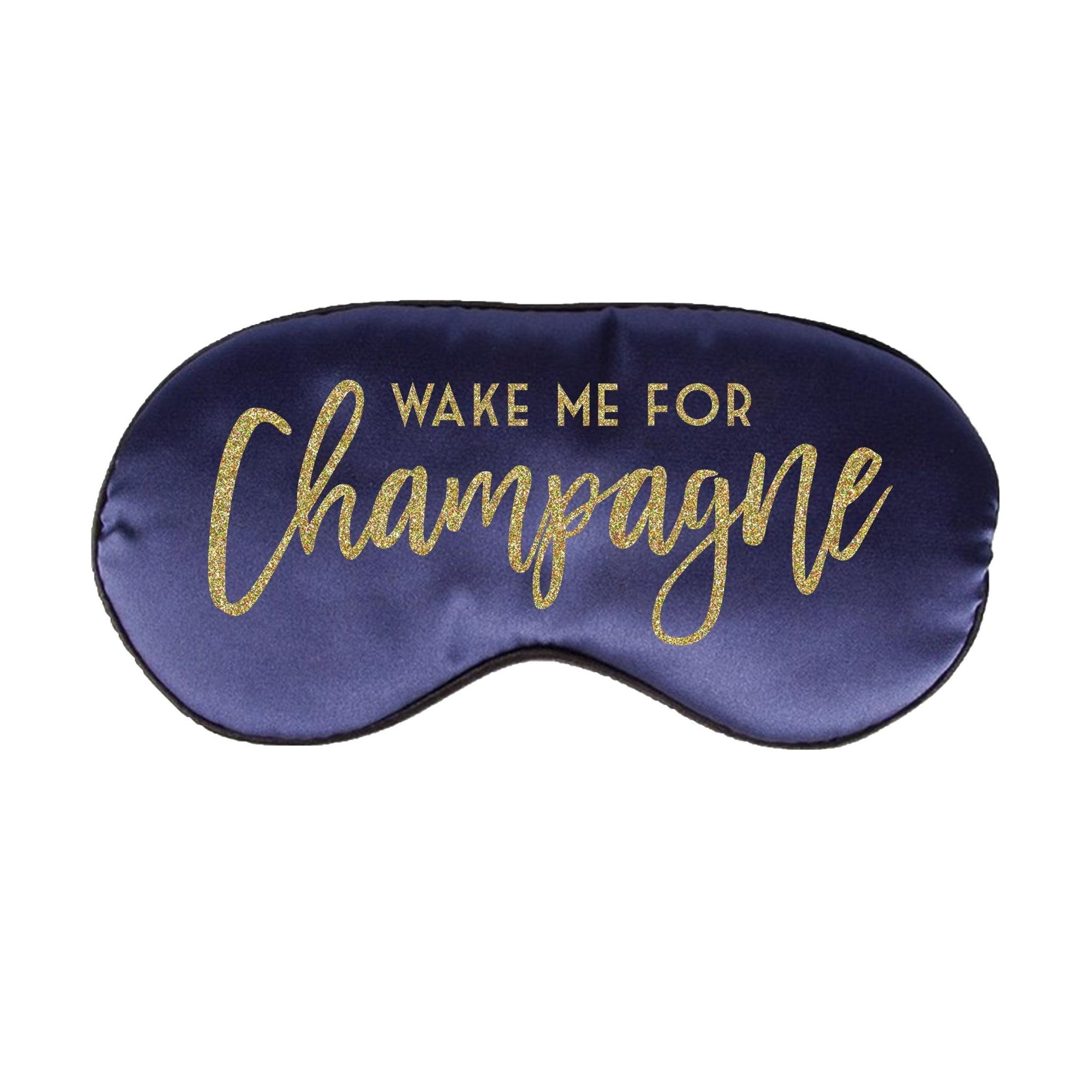 Wake Me For Champagne Sleep Mask - Sprinkled With Pink #bachelorette #custom #gifts