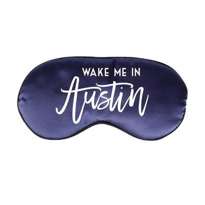 Wake Me in Austin Sleep Mask - Sprinkled With Pink #bachelorette #custom #gifts