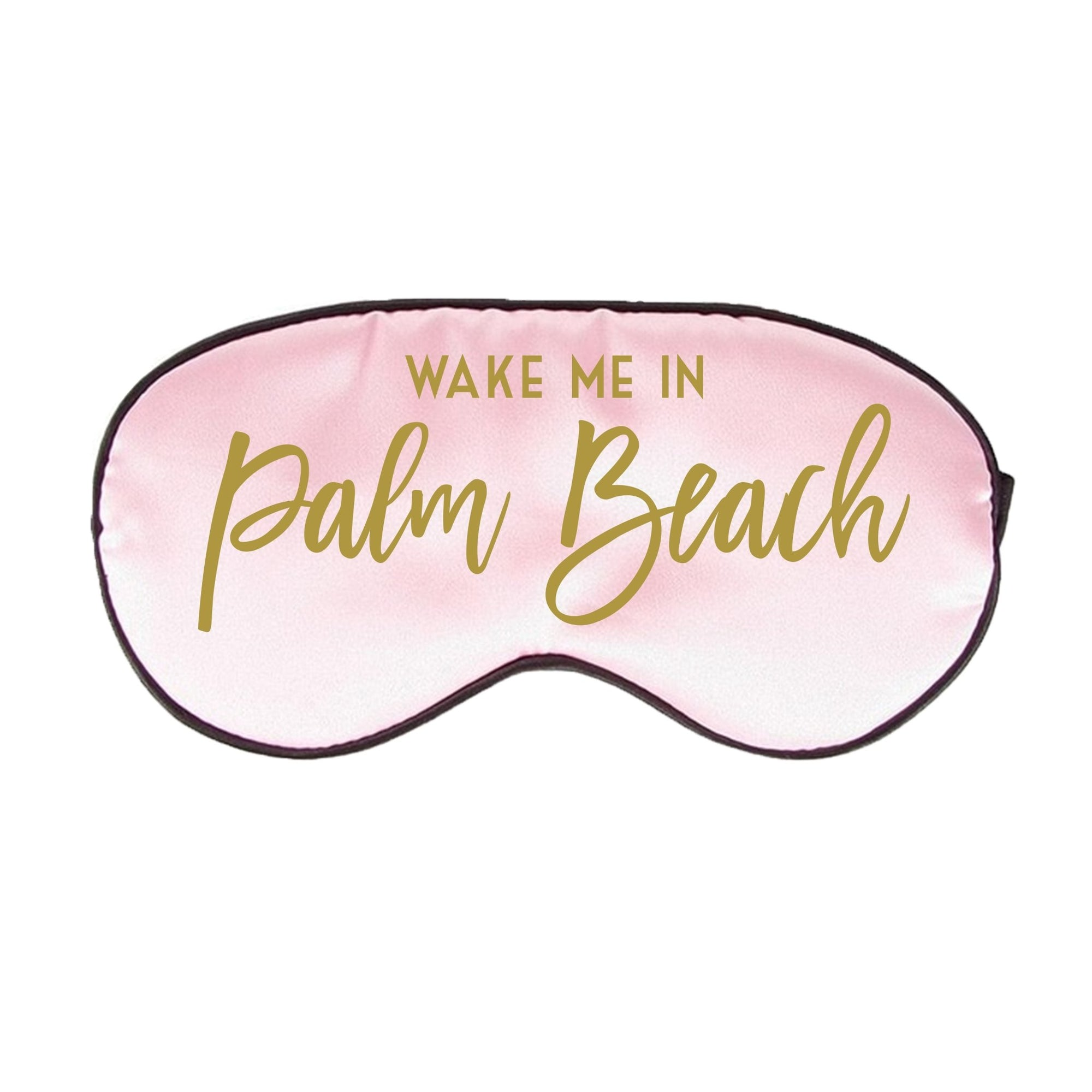 Wake Me in Palm Beach Sleep Mask