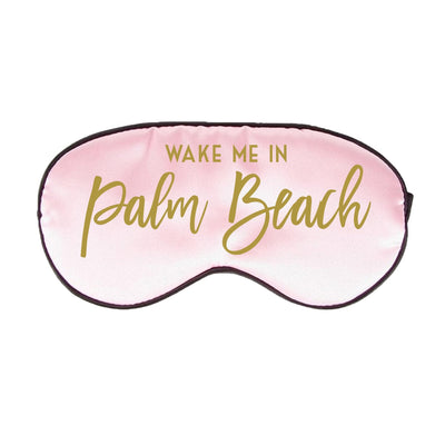 Wake Me in Palm Beach Sleep Mask - Sprinkled With Pink #bachelorette #custom #gifts