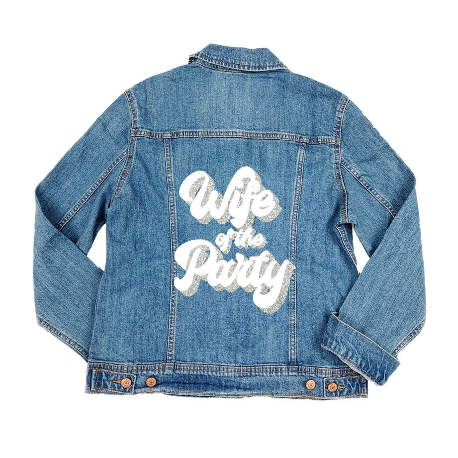 Wife of the Party Denim Jacket