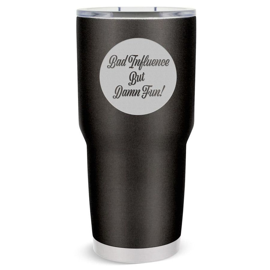 ALPINE 30 OZ Bad Influence - Mama Bear Drinkware