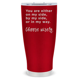 KENDAL 20 OZ Choose Wisely - Mama Bear Drinkware
