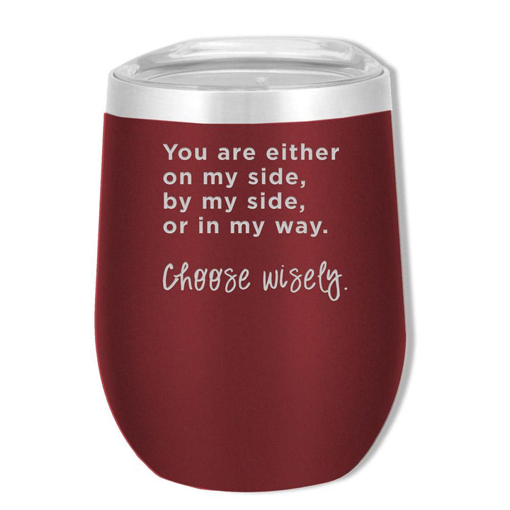 SOHO 12 OZ Choose Wisely - Mama Bear Drinkware