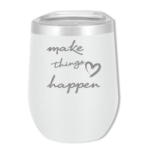 SOHO 12 OZ Make Things Happen - Mama Bear Drinkware