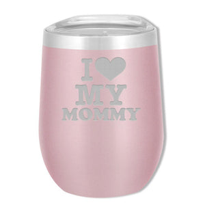 SOHO 12 OZ I Love Mommy - Mama Bear Drinkware
