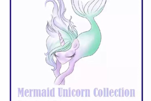 mermaidunicorncollection