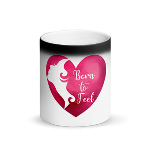 Born to Feel Matte Black Magic Mug