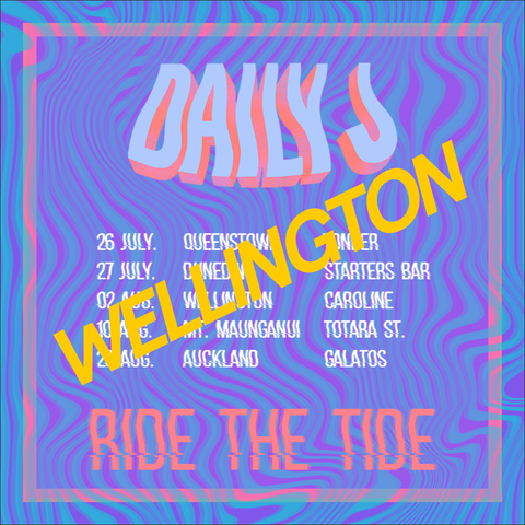 DAILY J WELLINGTON NZ TOUR