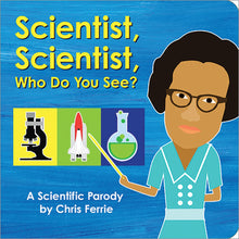 Load image into Gallery viewer, Scientist, Scientist Who Do You See? Board Book