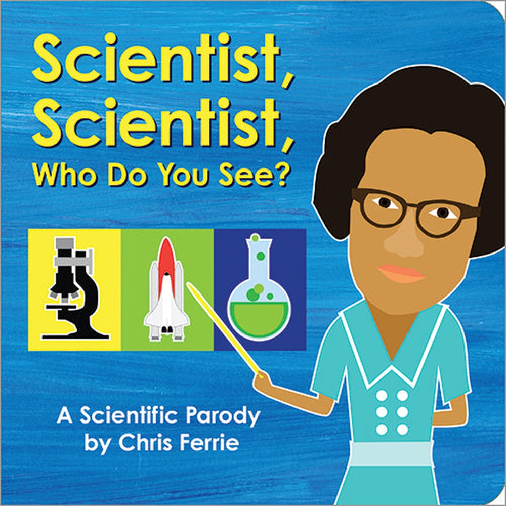 Scientist, Scientist Who Do You See? Board Book