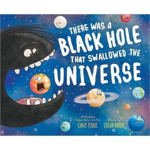 Black Hole that Swallowed the Universe Kids Book