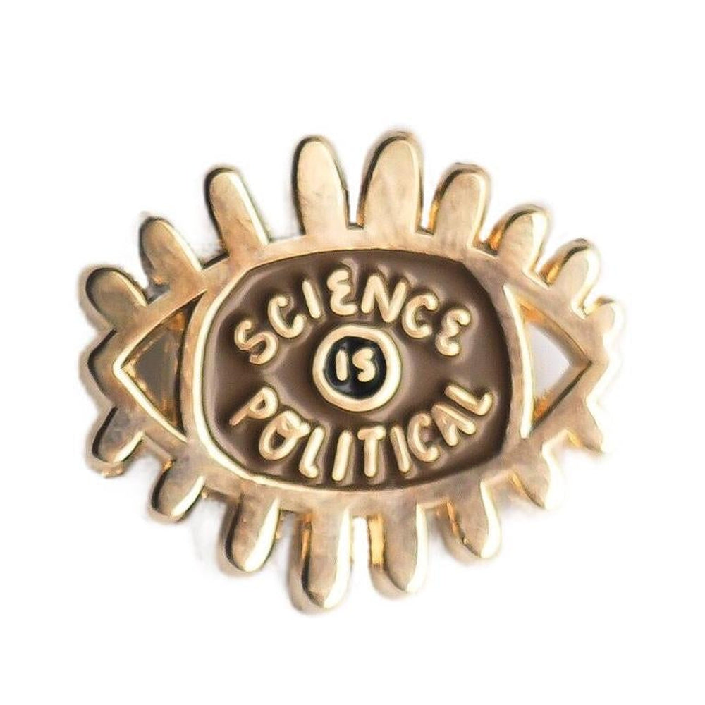 Science is Political Enamel Pin