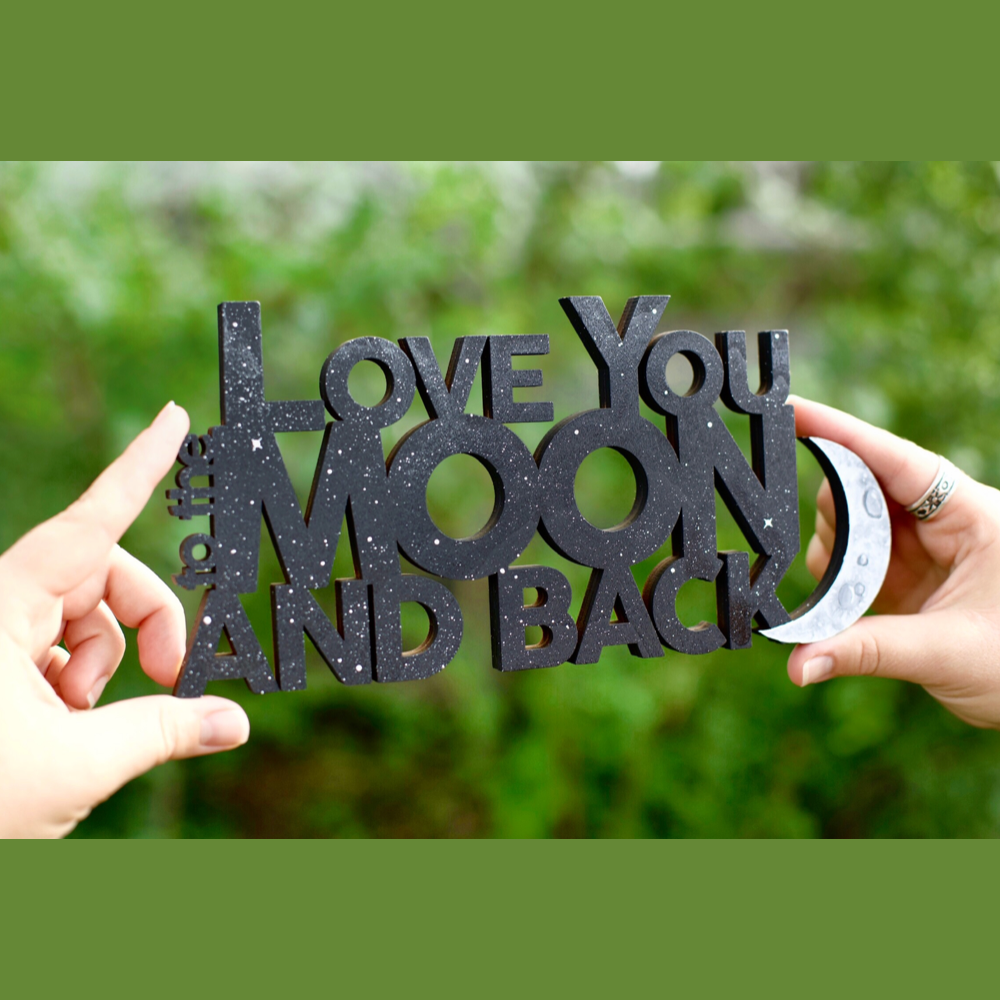 Love You To the Moon And Back Hand-Painted Sign