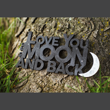 Load image into Gallery viewer, Love You To the Moon And Back Hand-Painted Sign