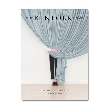 The Kinfolk Home: Interiors for Slow Living - Merchant of York