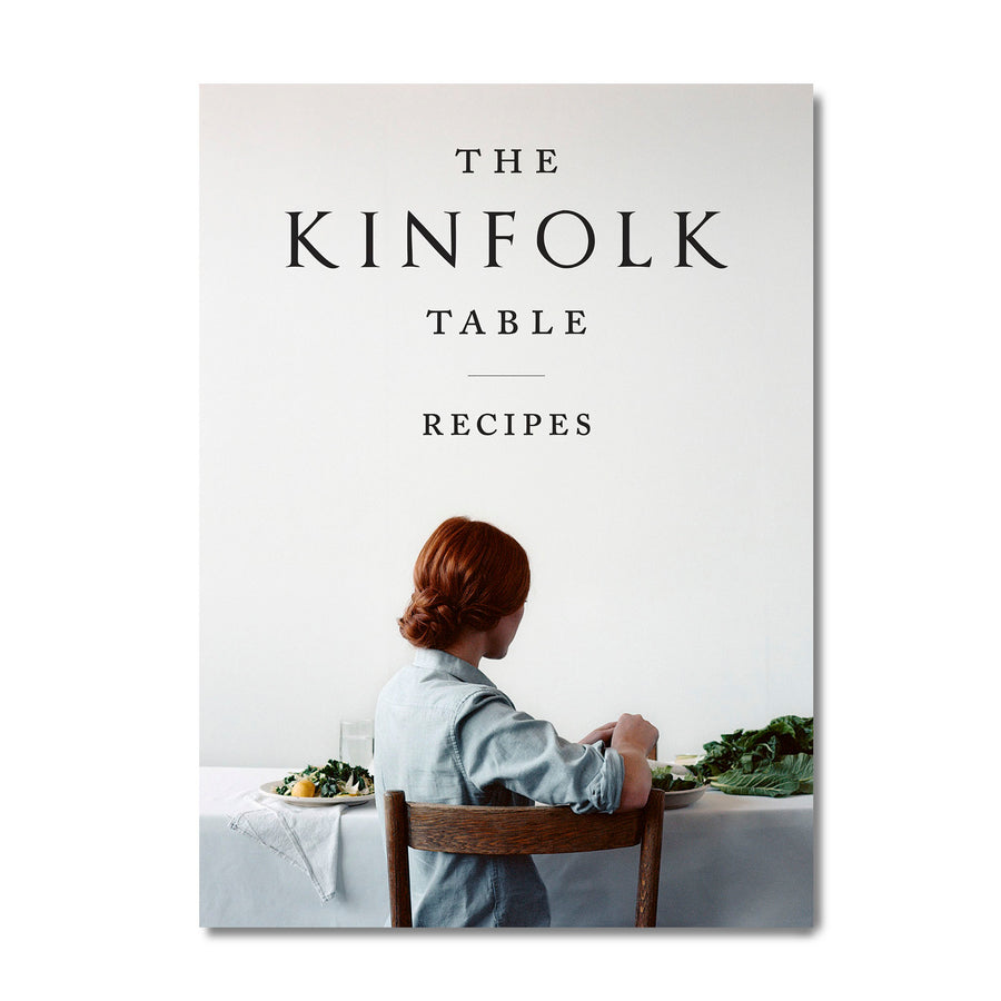 The Kinfolk Table: Recipes for Small Gatherings - Merchant of York