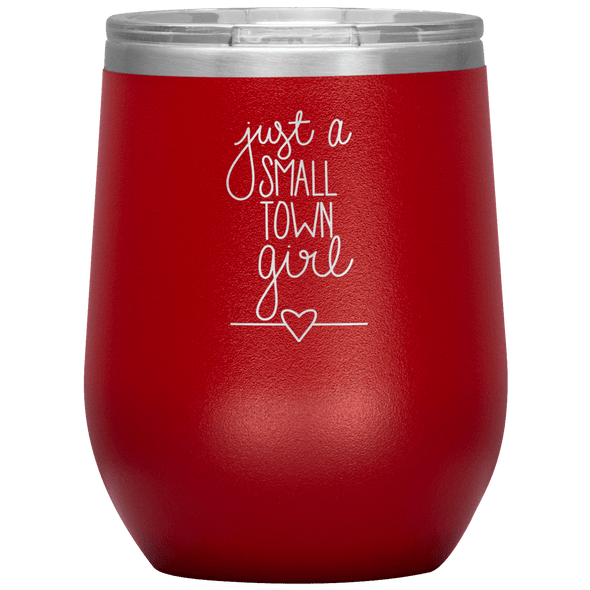 Just a Small Town Girl Stemless Wine Tumbler Red - Tierra Bella