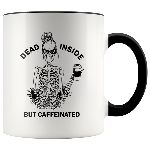 Dead Inside But Caffeinated Accent Mug Black - Tierra Bella