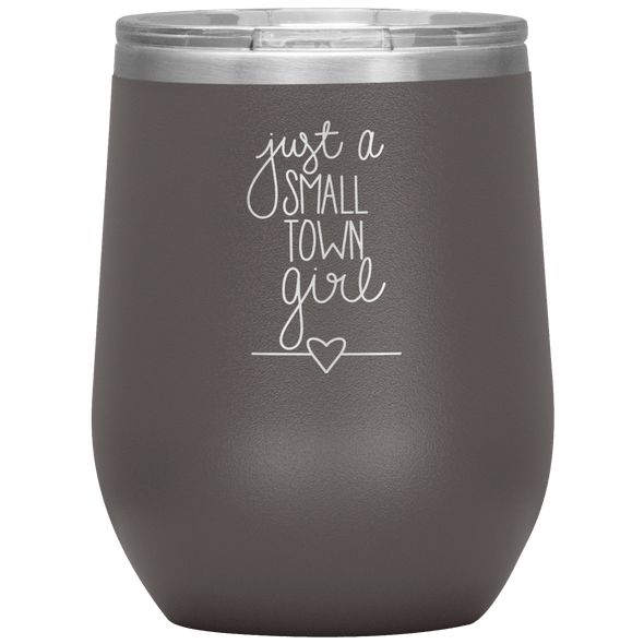 Just a Small Town Girl Stemless Wine Tumbler Pewter - Tierra Bella