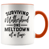Surviving Motherhood One Meltdown at a Time Accent Mug Orange - Tierra Bella