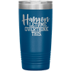 Hang on Let Me Overthink This 20oz Tumbler Blue - Tierra Bella