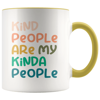 Kind People Are My Kinda People Accent Mug - Tierra Bella