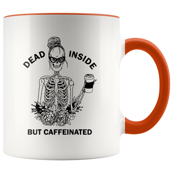 Dead Inside But Caffeinated Accent Mug Orange - Tierra Bella