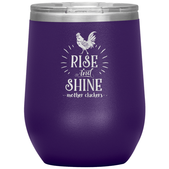 Rise and Shine Mother Cluckers Stemless Wine Tumbler Purple - Tierra Bella