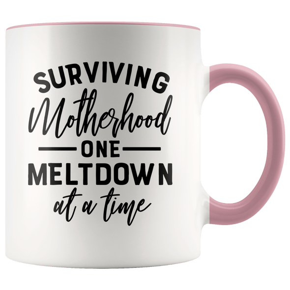 Surviving Motherhood One Meltdown at a Time Accent Mug Pink - Tierra Bella