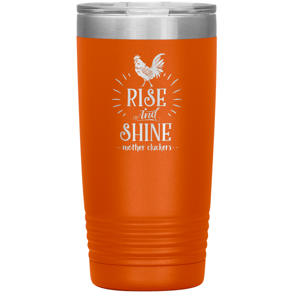 Rise and Shine Mother Cluckers 20oz Tumbler Orange - Tierra Bella