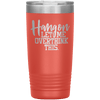 Hang on Let Me Overthink This 20oz Tumbler Coral - Tierra Bella