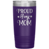 Proud Army Mom 20oz Tumbler Purple - Tierra Bella
