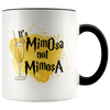 It's MimOsa Not MimosA Accent Mug Black - Tierra Bella