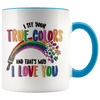 I See Your True Colors Autism Awareness Accent Mug Blue - Tierra Bella