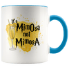 It's MimOsa Not MimosA Accent Mug Blue - Tierra Bella