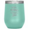 Inhale Courage Exhale Fear Stemless Wine Tumbler Teal - Tierra Bella