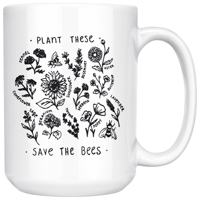 Plant These Save the Bees 15oz Mug - Tierra Bella