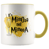 It's MimOsa Not MimosA Accent Mug Yellow - Tierra Bella
