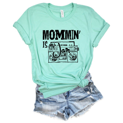 Mommin' Is My Jam Unisex Jersey Tee - Tierra Bella