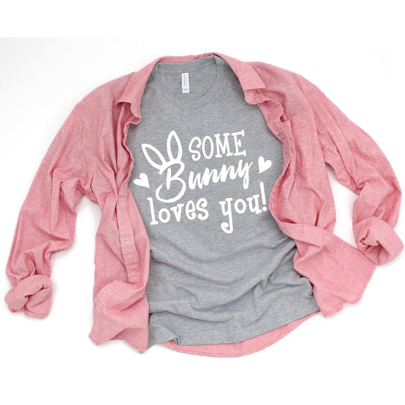 Some Bunny Loves You Easter Unisex Jersey Tee - Tierra Bella