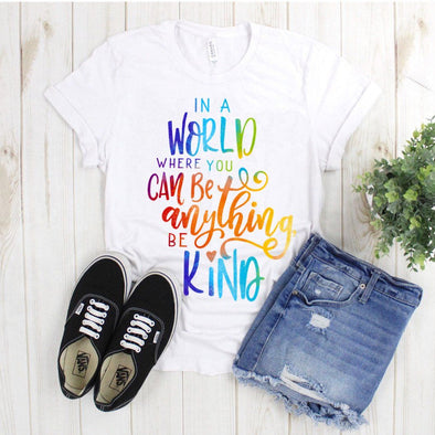 In A World Where You Can Be Anything Be Kind Unisex Jersey Tee - Tierra Bella