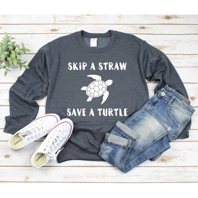 Skip a Straw Save a Turtle Sweatshirt - Tierra Bella